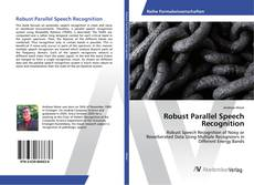 Bookcover of Robust Parallel Speech Recognition
