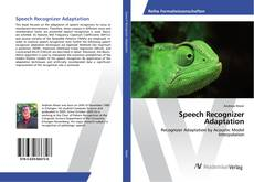 Speech Recognizer Adaptation kitap kapağı