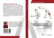 Buchcover von Capoeira als Ausdauer- und Koordinationstraining im Schulsport?