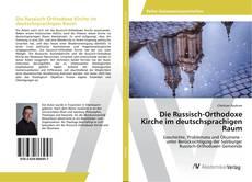Die Russisch-Orthodoxe Kirche im deutschsprachigen Raum kitap kapağı