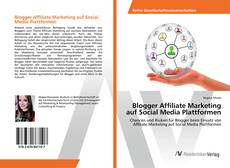 Portada del libro de Blogger Affiliate Marketing auf Social Media Plattformen