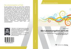 Bookcover of Die Lukasevangelien auf Caló