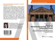 Deutsche Minderheitenpolitik. Und die Integration heute的封面