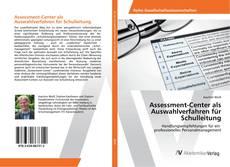 Обложка Assessment-Center als Auswahlverfahren für Schulleitung