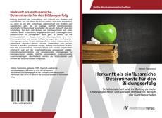 Buchcover von Herkunft als einflussreiche Determinante für den Bildungserfolg