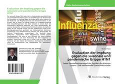 Bookcover of Evaluation der Impfung gegen die saisonale und pandemische Grippe H1N1