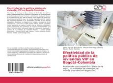 Bookcover of Efectividad de la política pública de viviendas VIP en Bogotá-Colombia