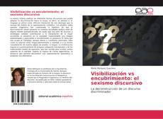 Обложка Visibilización vs encubrimiento: el sexismo discursivo