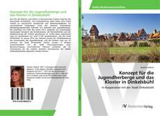 Portada del libro de Konzept für die Jugendherberge und das Kloster in Dinkelsbühl