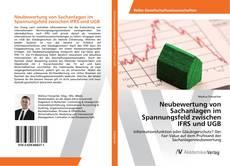 Bookcover of Neubewertung von Sachanlagen im Spannungsfeld zwischen IFRS und UGB