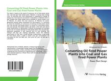 Couverture de Converting Oil fired Power Plants into Coal and Gas fired Power Plants