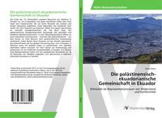 Die palästinensisch-ekuadorianische Gemeinschaft in Ekuador kitap kapağı