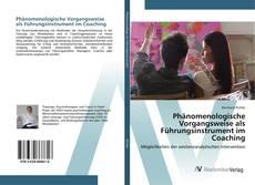 Buchcover von Phänomenologische Vorgangsweise als Führungsinstrument im Coaching