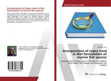Обложка Incorporation of copra meal in diet formulation of marine fish species
