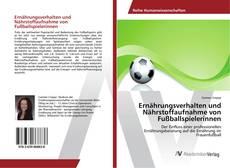 Capa do livro de Ernährungsverhalten und Nährstoffaufnahme von Fußballspielerinnen