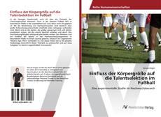 Einfluss der Körpergröße auf die Talentselektion im Fußball kitap kapağı