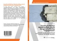 Buchcover von Gesellschaftlicher Wiederaufbau durch bürgerschaftliches Engagement?