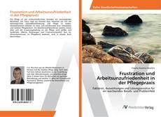 Buchcover von Frustration und Arbeitsunzufriedenheit in der Pflegepraxis