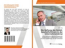 Borítókép a  Die Haftung des GmbH-Geschäftsführers in der Unternehmenskrise - hoz