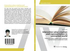 Interactive value creation and representation in connected world的封面