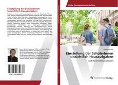 Capa do livro de Einstellung der SchülerInnen hinsichtlich Hausaufgaben