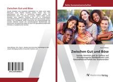 Portada del libro de Zwischen Gut und Böse