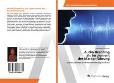 Bookcover of Audio Branding als Instrument der Markenführung