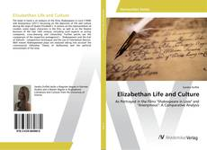 Bookcover of Elizabethan Life and Culture