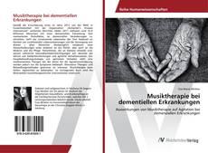 Обложка Musiktherapie bei dementiellen Erkrankungen