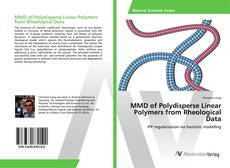 Couverture de MMD of Polydisperse Linear Polymers from Rheological Data