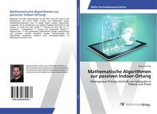 Bookcover of Mathematische Algorithmen zur passiven Indoor-Ortung