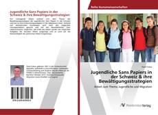 Bookcover of Jugendliche Sans Papiers in der Schweiz & ihre Bewältigungsstrategien