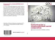 Bookcover of Comunicación y responsabilidad social corporativa