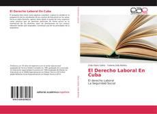 El Derecho Laboral En Cuba的封面
