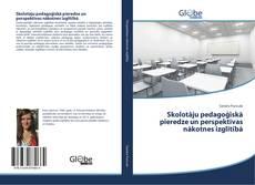 Buchcover von Skolotāju pedagoģiskā pieredze un perspektīvas nākotnes izglītībā