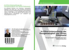 Bookcover of In-Vitro-Untersuchung der Passgenauigkeit von Zerion Zirkonoxid