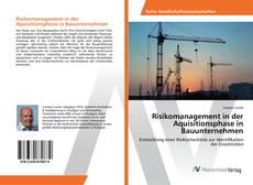Borítókép a  Risikomanagement in der Aquisitionsphase in Bauunternehmen - hoz