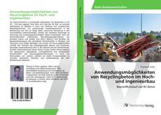 Anwendungsmöglichkeiten von Recyclingbeton im Hoch- und Ingenieurbau kitap kapağı