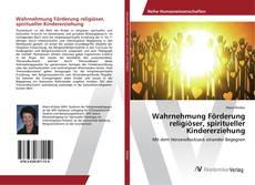 Capa do livro de Wahrnehmung Förderung religiöser, spiritueller Kindererziehung