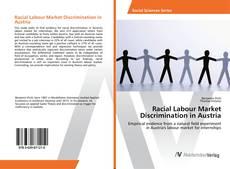 Copertina di Racial Labour Market Discrimination in Austria