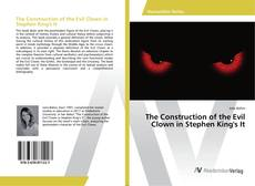 Buchcover von The Construction of the Evil Clown in Stephen King's It