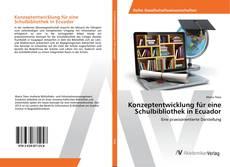 Buchcover von Konzeptentwicklung für eine Schulbibliothek in Ecuador