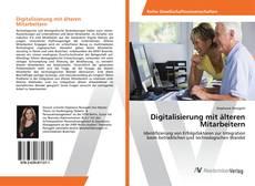 Bookcover of Digitalisierung mit älteren Mitarbeitern