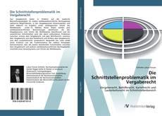 Bookcover of Die Schnittstellenproblematik im Vergaberecht