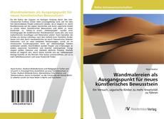 Bookcover of Wandmalereien als Ausgangspunkt für neues künstlerisches Bewusstsein