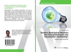 Capa do livro de Ändern deskriptive Normen den Energiekonsum von Haushalten nachhaltig?