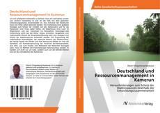 Deutschland und Ressourcenmanagement in Kamerun kitap kapağı