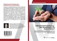 Portada del libro de Selbstwertentwicklung: Das Kinderheim ein Hemmfaktor?