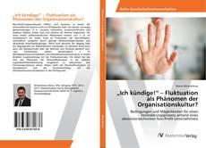 """Buchcover von """"Ich kündige!"""" – Fluktuation als Phänomen der Organisationskultur?"""