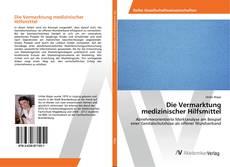 Bookcover of Die Vermarktung medizinischer Hilfsmittel
